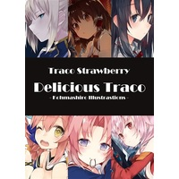Doujinshi - Illustration book - Delicious Traco / Traco Strawberry