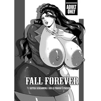 [Hentai] Doujinshi - IM@S: Cinderella Girls / Mishiro Executive Director (FALL FOREVER) / SISTER SCREAMING I DIE