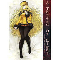 Doujinshi - Novel - Anthology - GUILTY GEAR / Dizzy & Millia Rage (A Thread Of Light 〜 ミリア=レイジアンソロジー 〜) / PXL