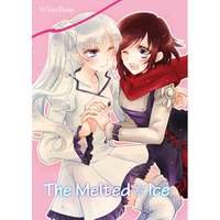 Doujinshi - RWBY / Ruby Rose & Weiss Schnee (The Melted Ice) / Amecyan
