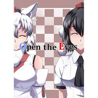 Doujinshi - Touhou Project / Aya & Momiji (Open the Eyes) / 天狗ダケ