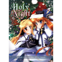 Doujinshi - Novel - Magical Girl Lyrical Nanoha / Fate x Nanoha (HolyNight) / The Earth〜この大地を踏みしめて〜