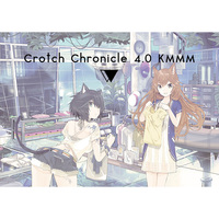 Doujinshi - Crotch Chronicle 4.0 KMMM / ButaBALL