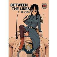 [Adult] Doujinshi - Dragon Ball (BETWEEN THE LINES) / 28_works
