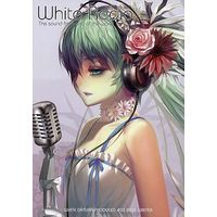 Doujinshi - VOCALOID / Hatsune Miku (『B&W』 White Radio/BLACL ROCK SHOOTER) / White Datura