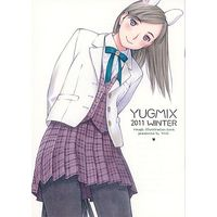 Doujinshi - Illustration book - YUGMIX 2011 WINTER / YUGMIX