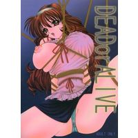 [Adult] Doujinshi - DEAD or ALIVE (DEADorALIVE) / 春蘭-しゅんらん-
