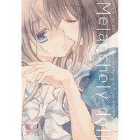 [Adult] Doujinshi - Melancholy doll / TWIN HEART