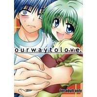 [Adult] Doujinshi - Comic Party (our way to love.) / うつかわや