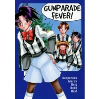 Doujinshi - Gunparade March (GUNPARADE FEVER!) / HAPPY RACE COMPANY