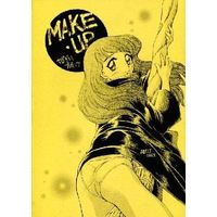 [Adult] Doujinshi - MAKE・UP / うたってゴー