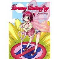 [Adult] Doujinshi - Yes! PreCure 5 (Dream Butterfly) / bud company