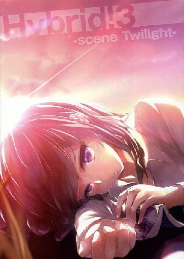 Doujinshi - Novel - Anthology - Hybrid! 3 ~scene Twilight~ / Project Hybrid.