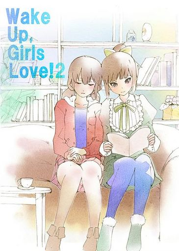 Doujinshi - Novel - Anthology - Wake Up, Girls! (Wake Up  Girls Love! 2) / わぐりり。。