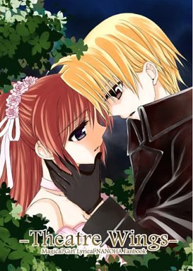 Doujinshi - Magical Girl Lyrical Nanoha (Theatre Wings) / Kohakura.