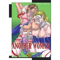 [Adult] Doujinshi - RUMBLE ROSES (ANOTHER WOMAN) / 濃縮還元帝国!