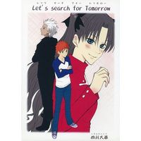 Doujinshi - Fate/stay night / Shirou & Rin & Archer (Let's search for Tomorrow) / 四川大車