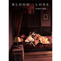 Doujinshi - BLOOD ALONE Another Nights 2 / VANISHING POINT