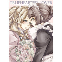 Doujinshi - TRUEHEARTED LOVER / Bouquet Blanc