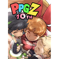 Doujinshi - Anthology - Powerpuff Girls Z (PPGZ 10th) / なっとうの杜