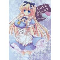 [Adult] Doujinshi - LOVE MARY 20110206 / Alice Garden