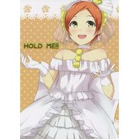 Doujinshi - Love Live (HOLD ME!!) / アキノモリ