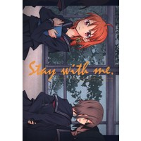 Doujinshi - Love Live! Sunshine!! / Takami Chika & Watanabe You (Stay with me) / ぺろり飯。