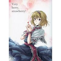 Doujinshi - Novel - Touhou Project / Alice Margatroid (Very berry,strawberry!) / 梅床