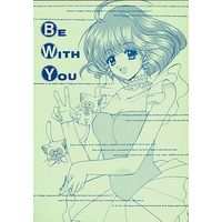 [Adult] Doujinshi - BE WITH YOU