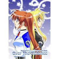 Doujinshi - Novel - Magical Girl Lyrical Nanoha / Nanoha & Fate (Over The Distance) / こはばん屋。