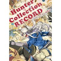 Doujinshi - MONSTER HUNTER (Hunter Collection RECORD (ハンター採集記)) / 空想結社