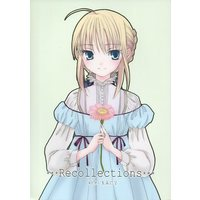 Doujinshi - Omnibus - Fate/stay night / Saber (***Recollections~桐原小鳥再録集***) / Shoujo Hyouhon