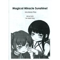 [Adult] Doujinshi - 【コピー誌】Magical Miracle Sunshine! / むてけいファイヤー (Mutekei-Fire)