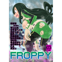 [Adult] Doujinshi - Anthology - Boku no Hero Academia / Asui Tsuyu (FROPPY) / Akatsuki Katsuie no Circle