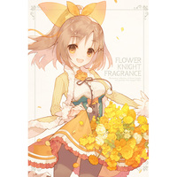 Doujinshi - Illustration book - FLOWER KNIGHT GIRL / Dancing Lady Orchid (FLOWER KNIGHT FRAGRANCE) / 鯖街道