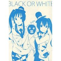 [Adult] Doujinshi - K-ON! (BLACK OR WHITE) / 弱気のハンセン