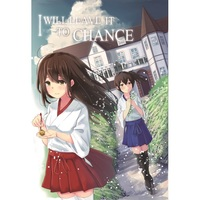 Doujinshi - Novel - Kantai Collection / Akagi x Kaga (I WILL LEAVE IT TO CHANCE) / 〜狂堂〜