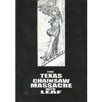Doujinshi - Illustration book - Leaf (THE TEXAS CHAINSAW MASSACRE WITH LEAF) / TEX-MEX