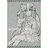 Doujinshi - Illustration book - ROUGHCOLLE -2017 MARCH- / KOHIPOTION