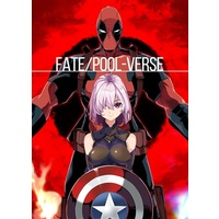 Doujinshi - Fate/Grand Order / Deadpool & Mash (Fate/POOL-VERSE) / かなめや街道