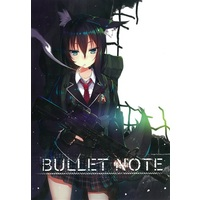 Doujinshi - Illustration book - BULLET NOTE / Graphmelt*
