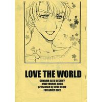 [Adult] Doujinshi - Mobile Suit Gundam SEED (LOVE THE WORLD) / 愛見堂