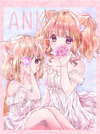 Doujinshi - Illustration book - IM@S: Cinderella Girls / Kirari & Anzu (ANKILOVE SWEET) / おゆきち丼