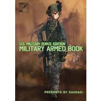 Doujinshi - Illustration book - Military (U.S. MILITARY FORCE EDITION MILITARY ARMED BOOK) / Evolution Wind Liberators