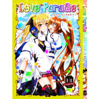 [Adult] Doujinshi - Omnibus - Magical Girl Lyrical Nanoha / Fate x Nanoha (Love Parade~なのフェイなの再録集4~) / Ameiro