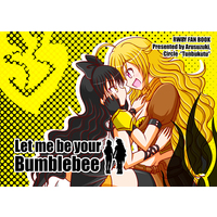Doujinshi - RWBY / Blake Belladonna & Xiao Long Yang (Let me be your Bumblebee) / つんぶくつ