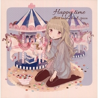 Doujinshi - Illustration book - Happy time / 星屑ぺんぎん
