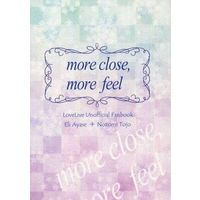 Doujinshi - Novel - Love Live (more close,more feel) / Girls, be Ambitious