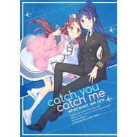 Doujinshi - Love Live! Sunshine!! / Sakurauchi Riko & Matsuura Kanan (catch you catch me) / Endpara