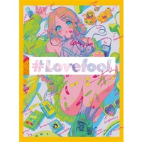 Doujinshi - Illustration book - ♯Lovefool-EP / FREE DIAL 7105